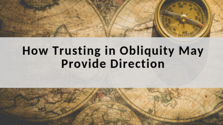 How Trusting in Obliquity may provide you Direction.png